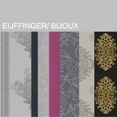 Eijffinger, Bijoux